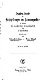 Jahrbuch für Entscheidungen des Kammergerichts in Sachen der nichtstreitigen Gerichtsbarkeit und in Strafsachen: Band 4