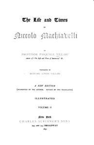 The Life and Times of Niccol   Machiavelli PDF