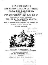 Catecismo del Santo Concilio de Trento para los párrocos: ordenado por disposicion de San Pio V