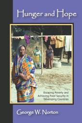 Hunger and Hope: Escaping Poverty and Achieving Food Security in Developing Countries
