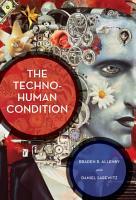 The Techno Human Condition PDF