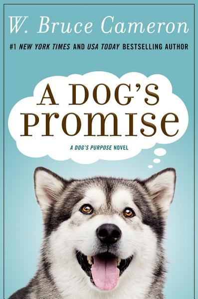 Download A Dog s Promise Book