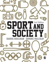 Sport and Society: A Student Introduction, Edition 3
