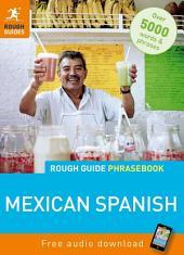 Rough Guide Phrasebook: Mexican Spanish: Edition 4