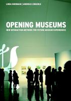 Opening Museums   New interaction methods for future museum experiences PDF