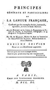 Principes généraux et particuliers de la langue française ... Onzième édition, revue et considérablement augmentée