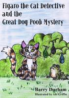 Figaro The Cat Detective And The Great Dog Pooh Mystery PDF