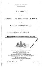 Strikes and Lock-outs: Report on Strikes and Lock-outs of 1890
