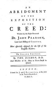 An abridgment of the exposition of the creed ... The second edition. By Thomas Bishop