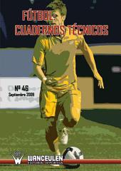 Fútbol: Cuaderno Técnico nº 46: Número 46