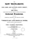 The holy Bible, from the authorized tr., with a comm. and critical notes by A. Clarke