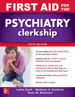 First Aid for the Psychiatry Clerkship  Fifth Edition
