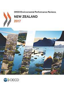 OECD Environmental Performance Reviews  New Zealand 2017 PDF