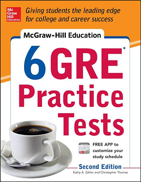 McGraw Hill Education 6 GRE Practice Tests  2nd Edition PDF