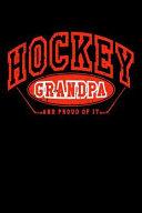 Hockey Grandpa and Proud of It