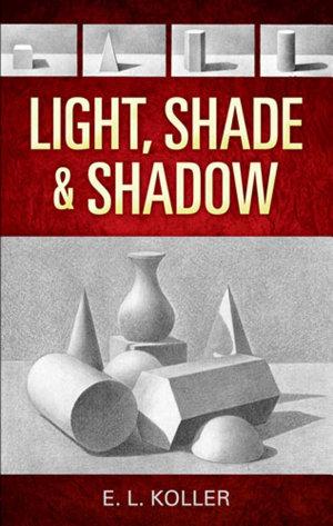 Light  Shade and Shadow