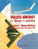 Tailless Aircraft in Theory and Practice