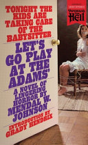 Let s Go Play at the Adams   Paperbacks from Hell  PDF