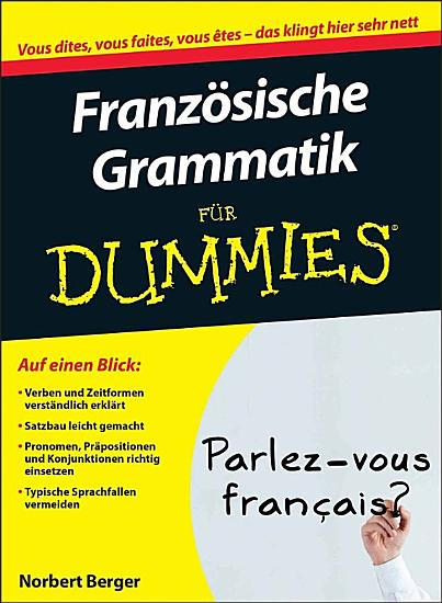 Franz  sische Grammatik f  r Dummies PDF