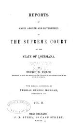 Reports of Cases Argued and Determined in the Supreme Court of Louisiana: Volume 3, Issue 23 - Volume 4, Issue 24