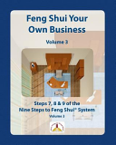 Feng Shui Your Own Business   Volume 3