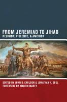 From Jeremiad to Jihad PDF