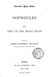 Sophocles: the text of the seven plays, ed. by L. Campbell