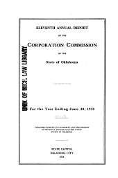 Annual Report of the Corporation Commission of the State of Oklahoma for the Year ...: Issue 11
