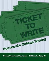 Ticket to Write: Writing College Essays