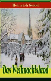 Das Weihnachtsland (Vollständige Ausgabe): Kinderbuch-Klassiker