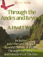 Through the Andes and Beyond