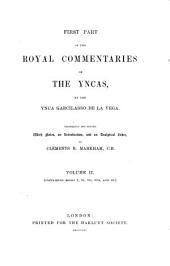 First Part of the Royal Commentaries of the Yncas: Volume 2