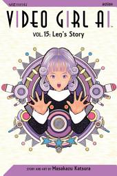 Video Girl Ai, Vol. 15: Len's Story