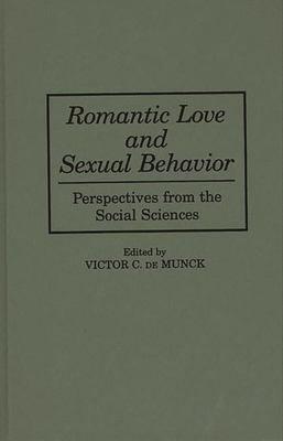 Romantic Love and Sexual Behavior PDF