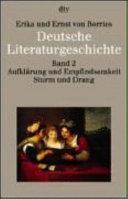 Deutsche Literaturgeschichte  Aufkl  rung und Empfindsamkeit  Sturm und Drang PDF