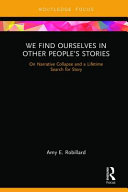 We Find Ourselves in Other People's Stories