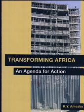 Transforming Africa: An Agenda for Action