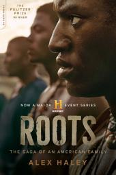 Roots-Thirtieth Anniversary Edition – The Saga of an American Family