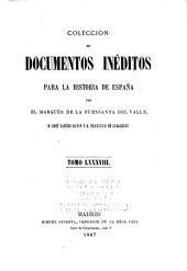 Colección de documentos inéditos para la historia de España: Volumen 88