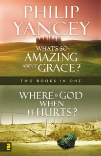 Where Is God When it Hurts What s So Amazing About Grace  Book