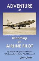 Adventure of Becoming an Airline Pilot PDF