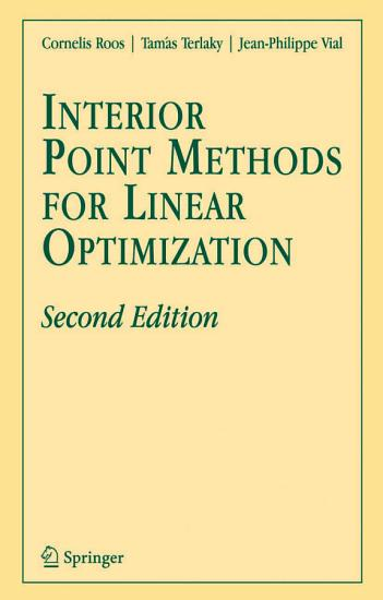 Interior Point Methods for Linear Optimization PDF