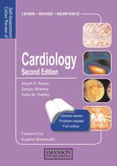 Cardiology: Self-Assessment Colour Review, Second Edition, Edition 2