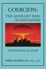 COERCION: THE ACHILLES' HEEL OF EDUCATION