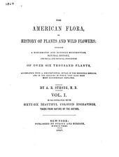 The American Flora: Volume 1