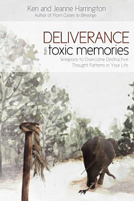 Deliverance from Toxic Memories PDF