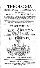 De Jesu Christo Deo-Homine Salutis Humanae Restitutore Et De SS. Trinitate: 5