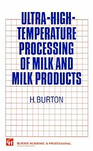 Ultra High Temperature Processing of Milk and Milk Products