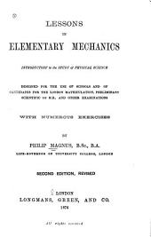Lessons in Elementary Mechanics: Introductory to the Study of Physical Science