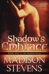 Shadow's Embrace: #1